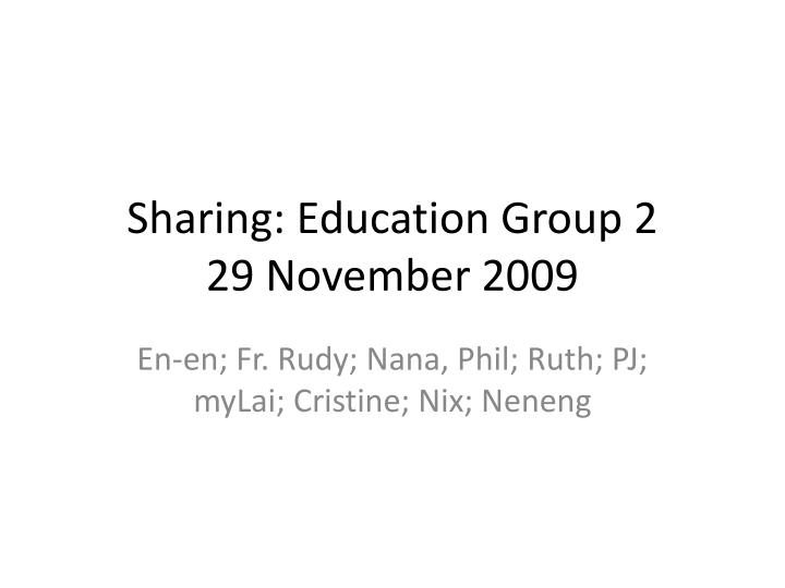 Sharing: Education Group 2