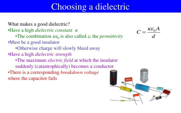 Choosing a dielectric