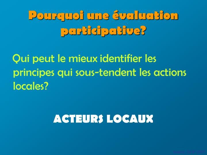 Pourquoi une évaluation participative?