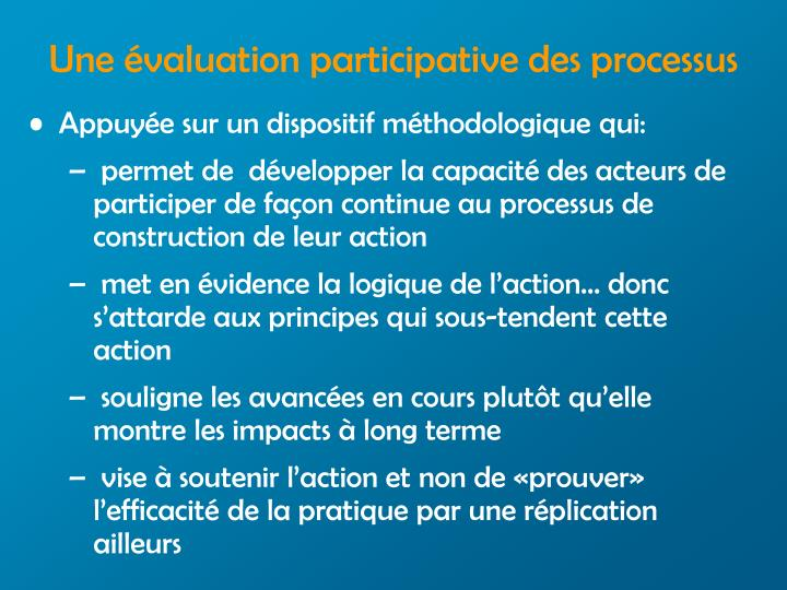 Une évaluation participative des processus