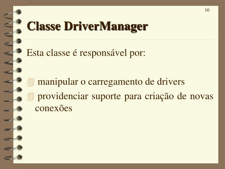 Classe DriverManager