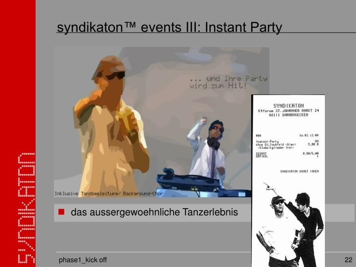syndikaton™ events III: Instant Party