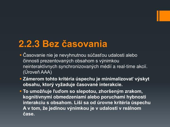 2.2.3 Bez asovania