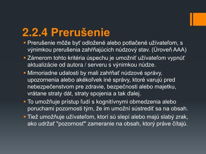 2.2.4 Preruenie