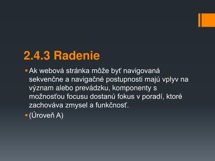 2.4.3 Radenie
