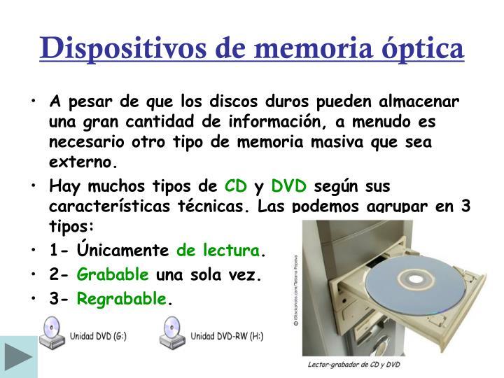 Dispositivos de memoria óptica