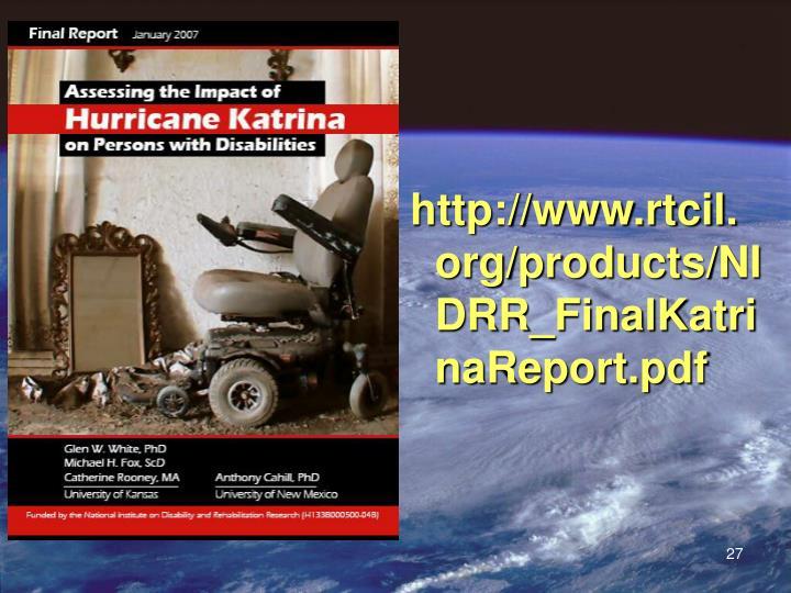 http://www.rtcil.org/products/NIDRR_FinalKatrinaReport.pdf