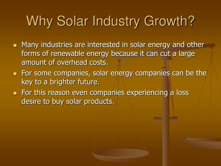 Why Solar Industry Growth?