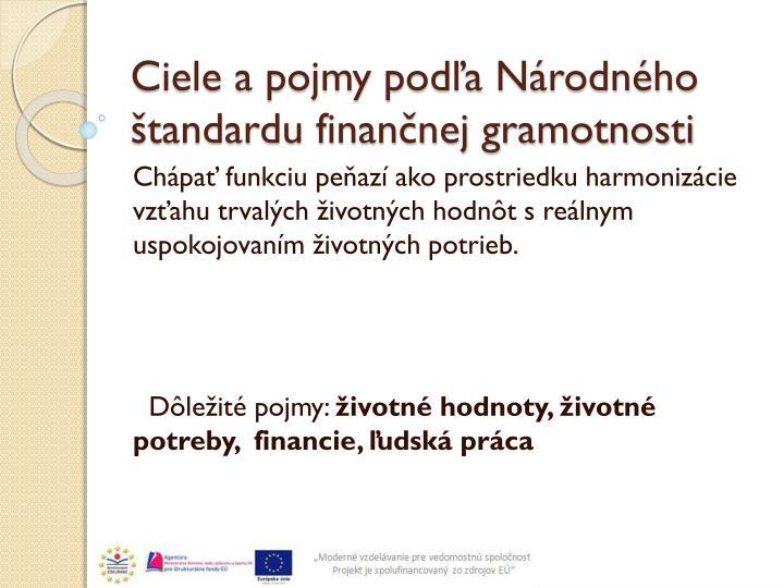 Ciele a pojmy podľa Národného štandardu finančnej gramotnosti