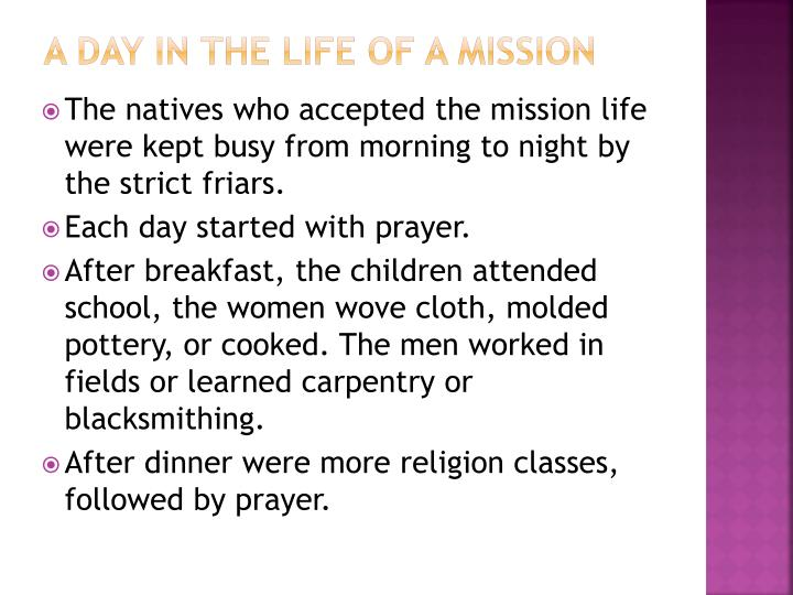 A day in the life of a mission