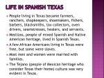 life in spanish texas