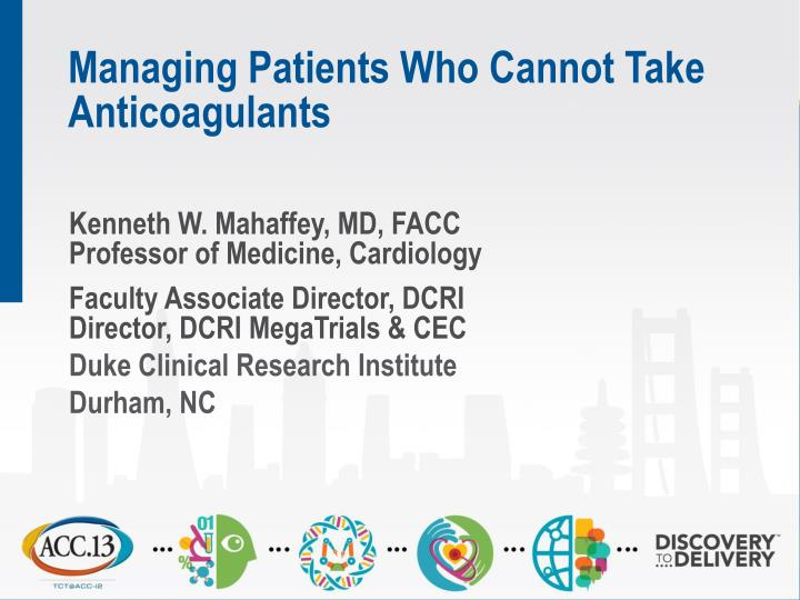 managing patients who cannot take anticoagulants