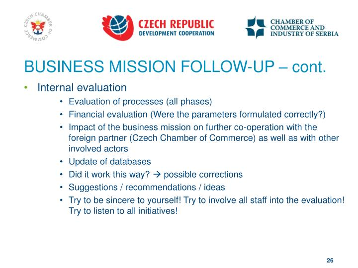BUSINESS MISSION FOLLOW-UP – cont.