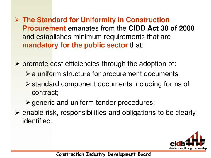 The Standard for Uniformity in Construction Procurement