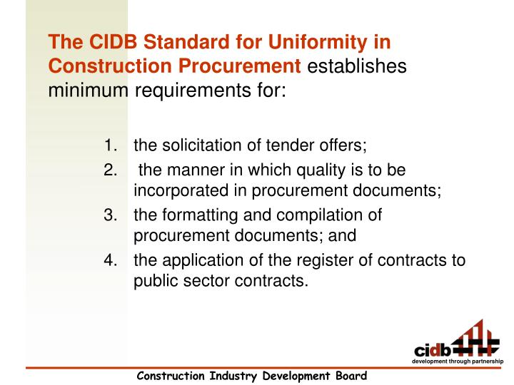 The CIDB Standard for Uniformity in Construction Procurement