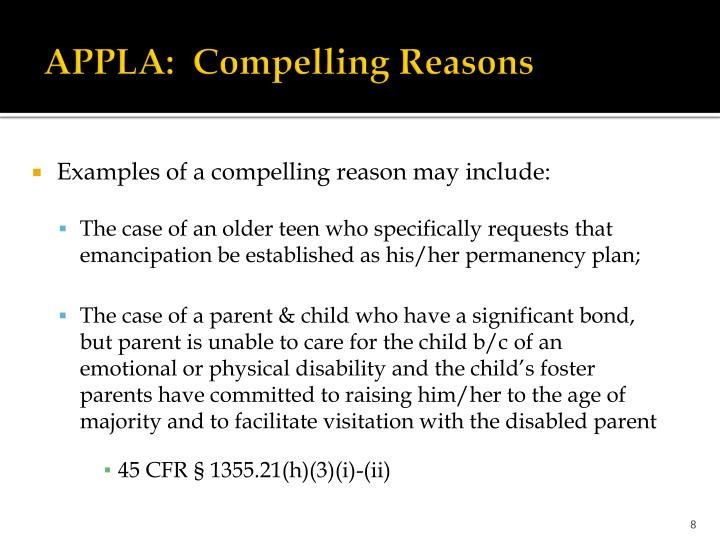 APPLA:  Compelling Reasons