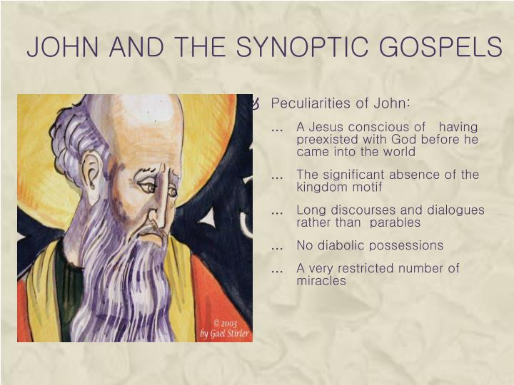 John and the Synoptic gospels
