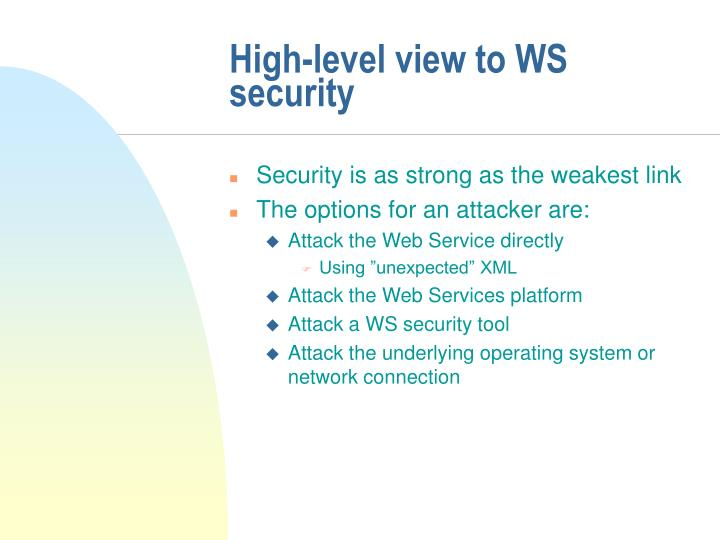 High-level view to WS security