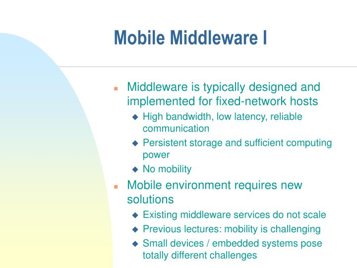 Mobile Middleware I