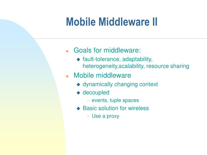 Mobile Middleware II