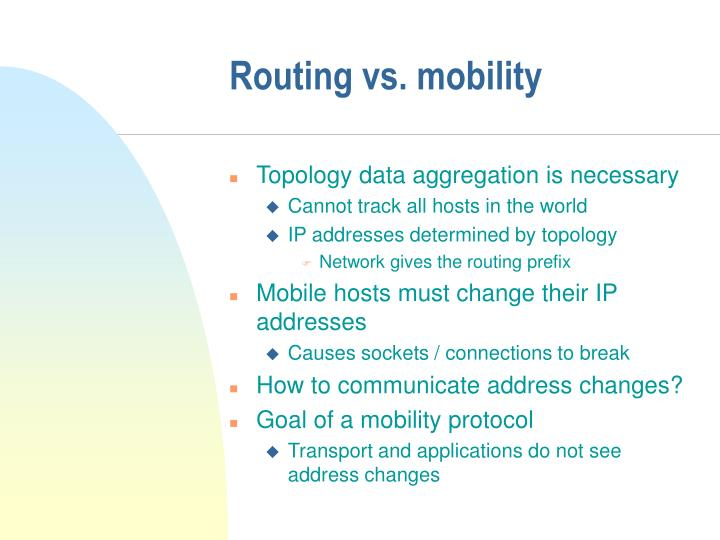 Routing vs. mobility