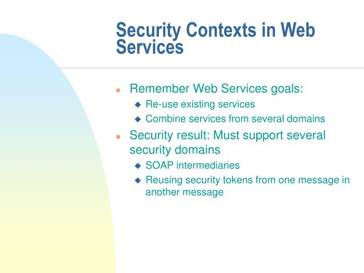 Security Contexts in Web Services