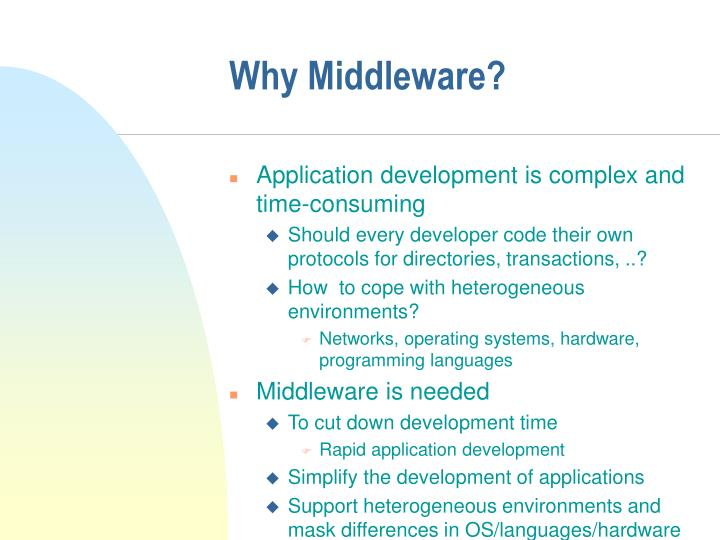 Why Middleware?