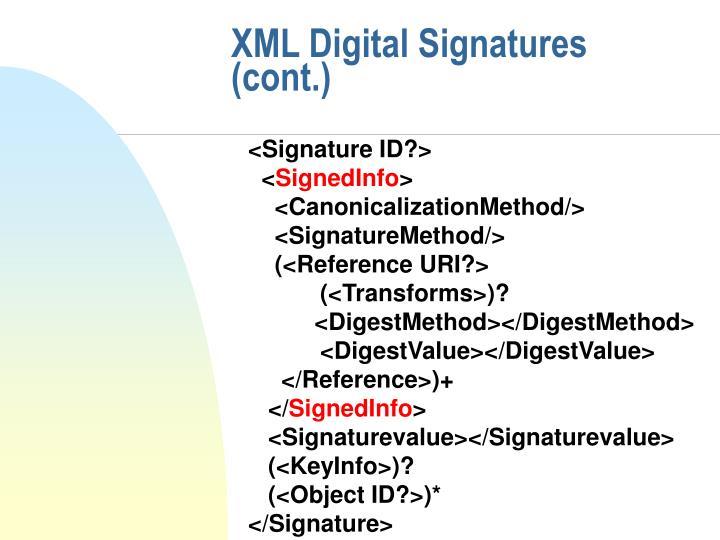 XML Digital Signatures (cont.)