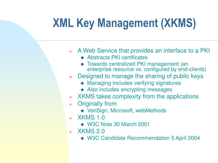 XML Key Management (XKMS)