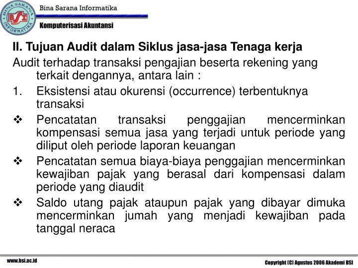 II. Tujuan Audit dalam Siklus jasa-jasa Tenaga kerja