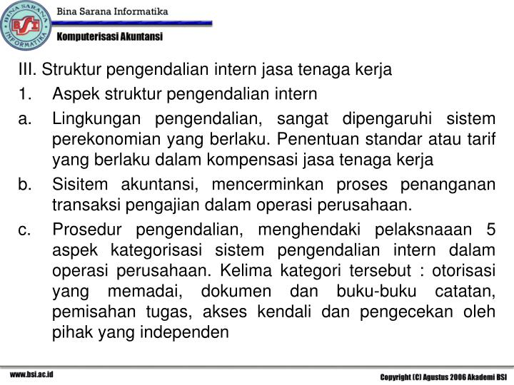 III. Struktur pengendalian intern jasa tenaga kerja