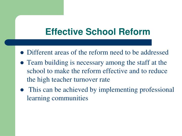Effective School Reform