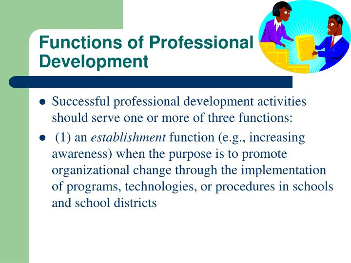 Functions of Professional Development