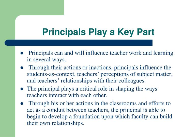Principals Play a Key Part