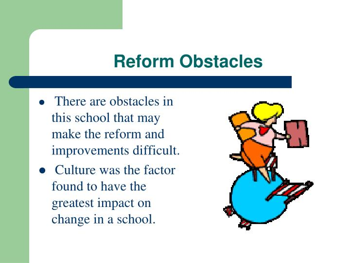 Reform Obstacles