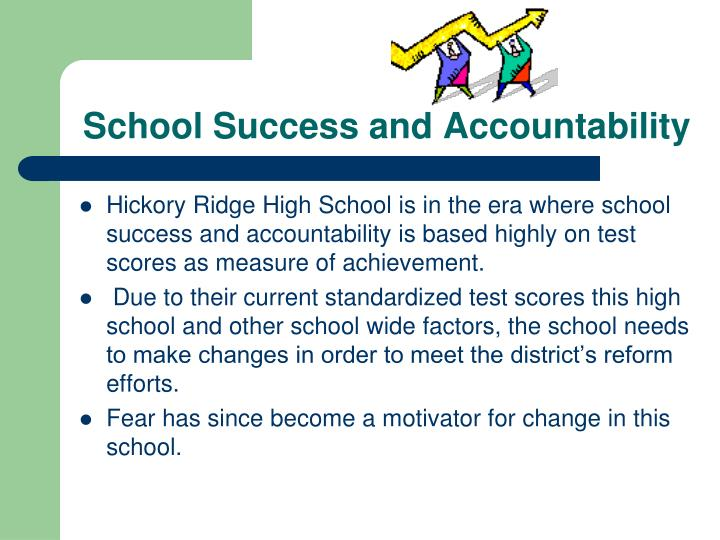 School Success and Accountability