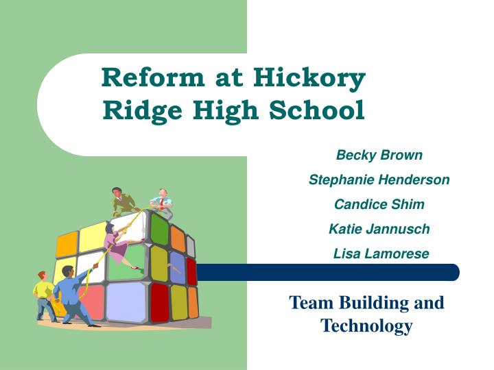 Reform at Hickory Ridge High School