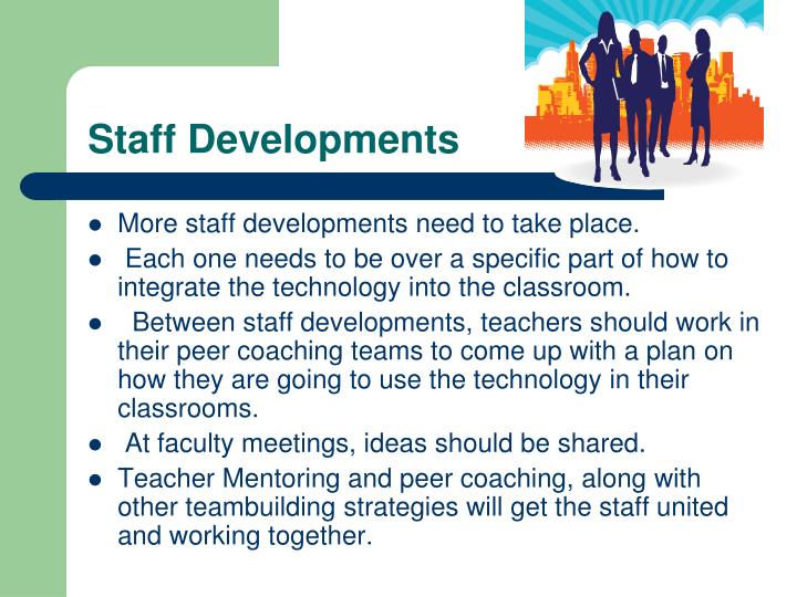 Staff Developments