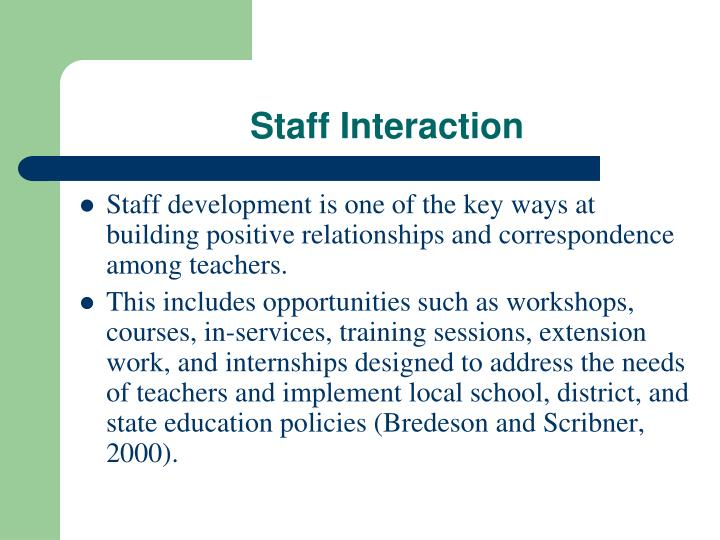 Staff Interaction