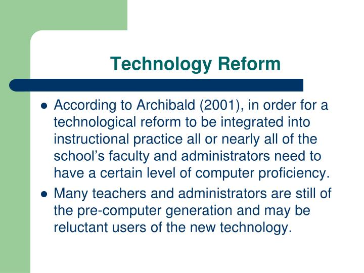 Technology Reform