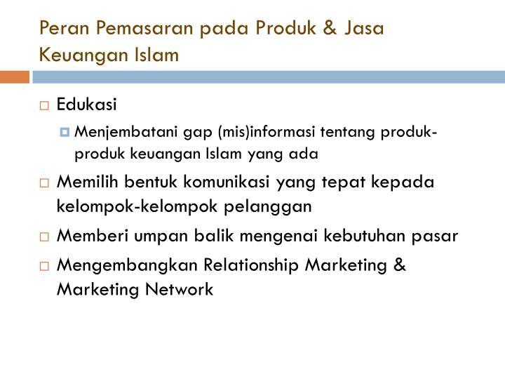 Peran Pemasaran pada Produk & Jasa Keuangan Islam