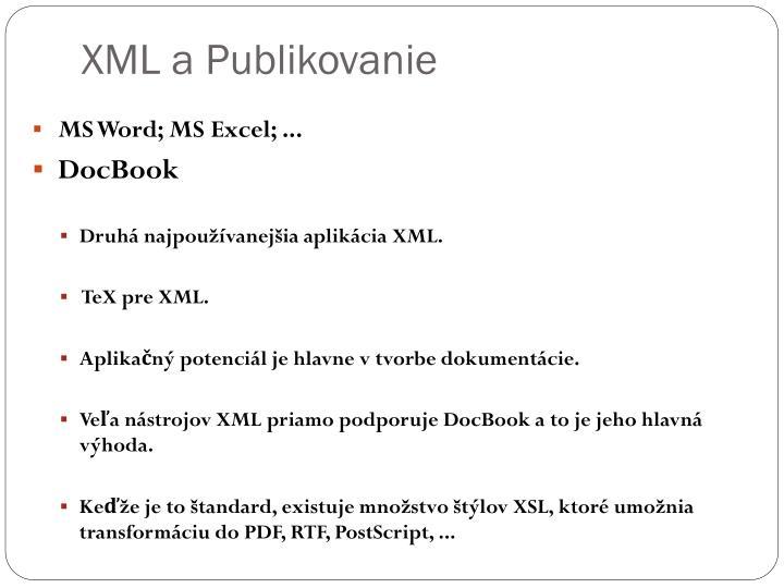 XML a Publikovanie