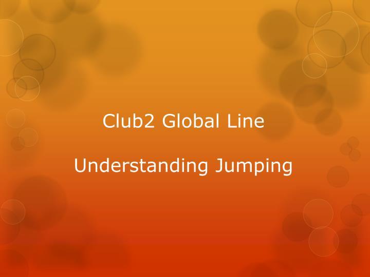 Club2 Global Line