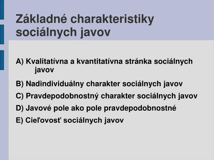Základné charakteristiky sociálnych javov