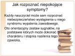 jak rozpozna niepokoj ce symptomy
