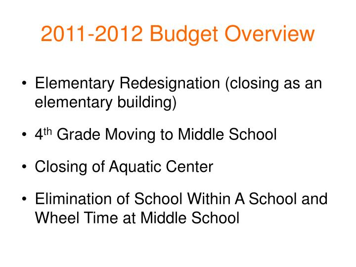 2011-2012 Budget Overview