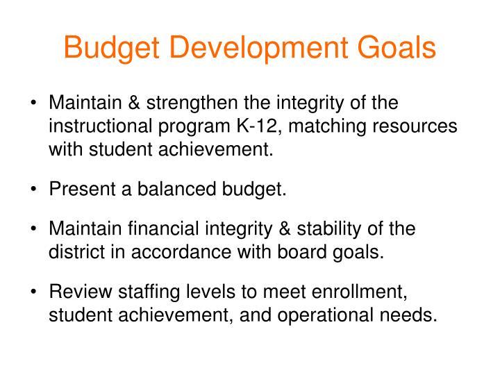 Budget Development Goals