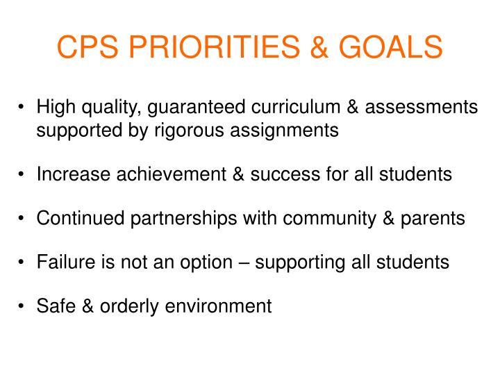 CPS PRIORITIES & GOALS