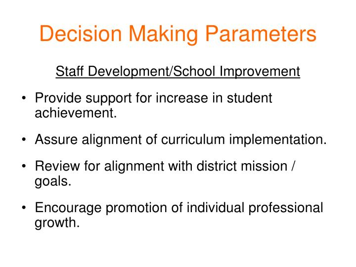 Decision Making Parameters