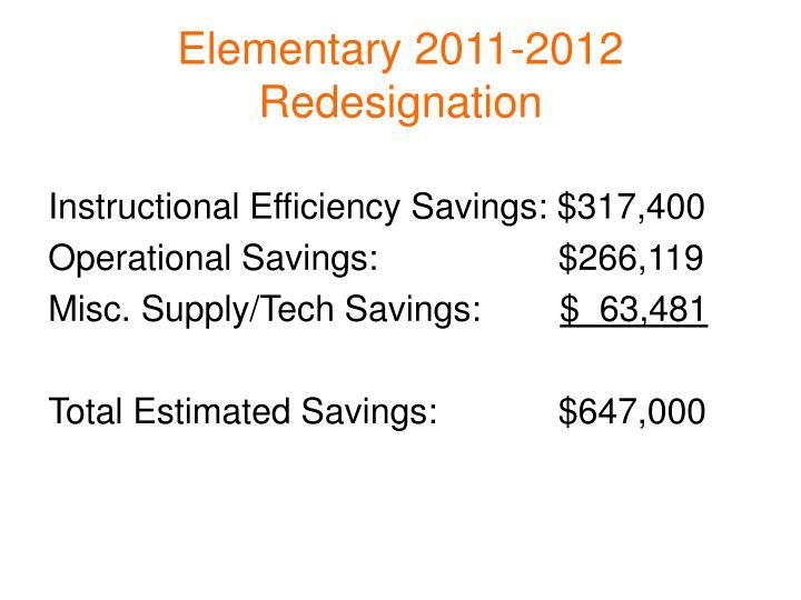 Elementary 2011-2012 Redesignation